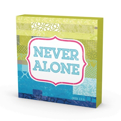 Never Alone Metal Sign  -