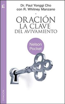 Oracion: La Clave del Avivamiento  (Prayer: Key to Revival)  -     By: Paul Cho