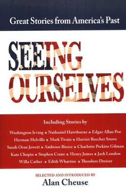 Seeing Ourselves   -     By: Alan Cheuse