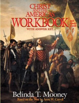 Christ and the Americas Workbook  -     By: Belinda Terro Mooney