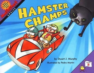 MathStart, Hamster Champs: Angles   -     By: Stuart Murphy