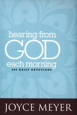 Hearing from God Each Morning: 365 Daily Devotions   -     By: Joyce Meyer