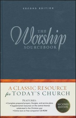 The Worship Sourcebook, Second Edition   -     By: Calvin Institute of Christian Worship