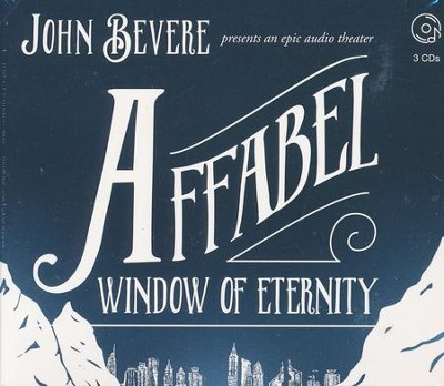 Affabel CD: Window of Eternity   -     By: John Bevere