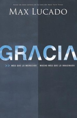 Gracia  (Grace) - Slightly Imperfect  -     By: Max Lucado