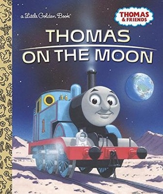 Thomas on the Moon (Thomas & Friends)  -     By: Golden Books