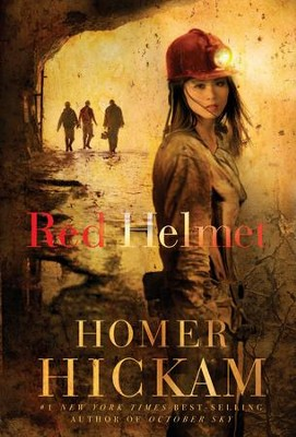 Red Helmet - eBook  -     By: Homer Hickam