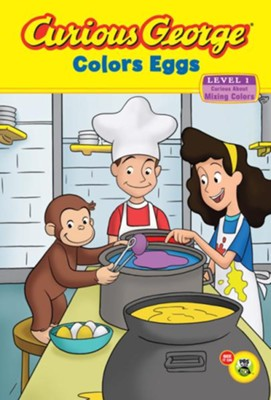 Curious George Colors Eggs (CGTV Reader)  -     By: H.A. Rey