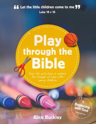 Play Through the Bible  -     By: Alice Buckley