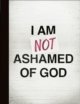 I am Not Ashamed of God Composition Notebook  -