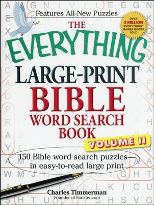 The Everything Large-Print Bible Word Search Book, Volume II: 150 Bible Word Search Puzzles  -     By: Charles Timmerman