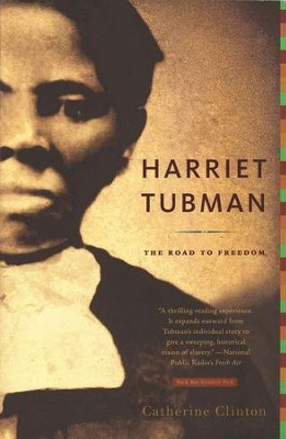 Harriet Tubman: The Road to Freedom   -     By: Catherine Clinton