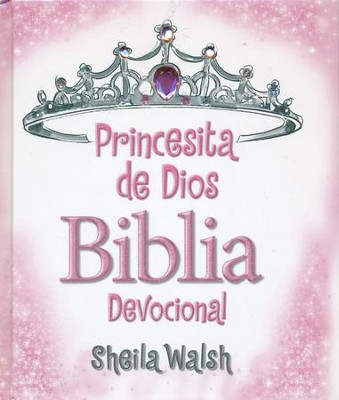 Princesita de Dios Biblia Devocional  (God's Little Princess Devotional Bible)  -     By: Sheila Walsh