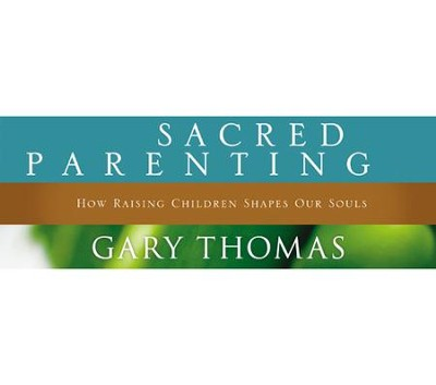 Sacred Parenting Video Downloads Bundle   [Video Download] -     By: Gary Thomas