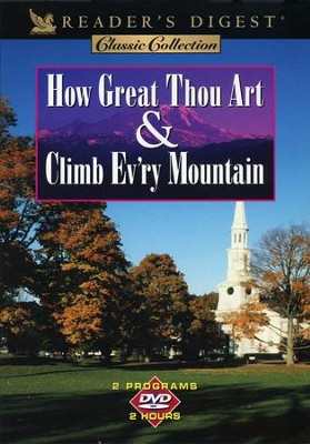 How Great Thou Art & Climb Ev'ry Mountain, DVD   -