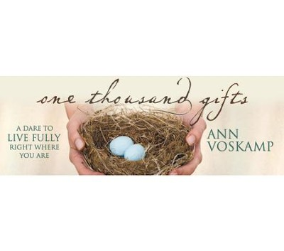 One Thousand Gifts: All Five Sessions Bundle   [Video Download] -     By: Ann Voskamp