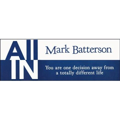 All In, All 4 Sessions Video Bundle   [Video Download] -     By: Mark Batterson