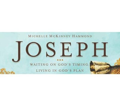Joseph: Waiting on God's Timing, Living in God's Plan - Video Bundle  [Video Download] -     By: Michelle McKinney Hammond