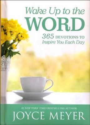 Wake Up to the Word: 365 Devotions to Inspire You Each Day  -     By: Joyce Meyer
