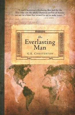 The Everlasting Man [Hendrickson Publishers]   -     By: G.K. Chesterton