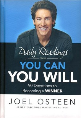 Daily Readings From You Can, You Will: 90 Devotions to  Becoming A Winner  -     By: Joel Osteen