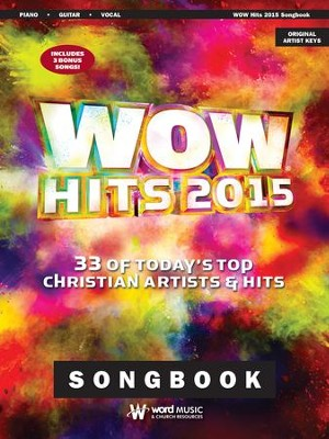 WOW Hits 2015: 33 of Today's Top Christian Artists &  Hits  -