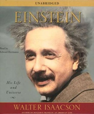 Einstein: His Life and Universe Audiobook on CD  -     By: Walter Isaacson