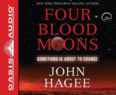 Four Blood Moons: Something is About to Change - unabridged audiobook on CD  -     Narrated By: Dean Gallagher     By: John Hagee