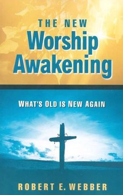 New Worship Awakening   -     By: Robert E. Webber