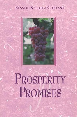 Prosperity Promises  -     By: Kenneth Copeland