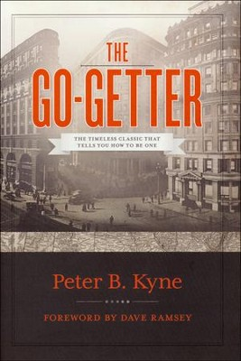 The Go-Getter   -     By: Peter Kyne