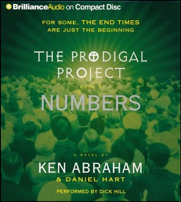 The Prodigal Project #3: Numbers - unabridged audiobook on CD  -     Narrated By: Dick Hill     By: Ken Abraham, Daniel Hart