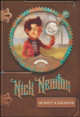 Nick Newton is Not a Genius   -     By: S.E.M. Ishida