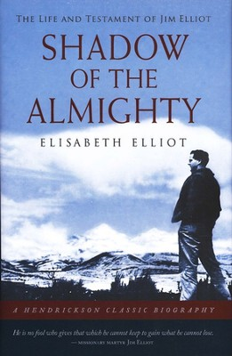 Shadow of the Almighty: The Life and Testament of  Jim Elliot - Slightly Imperfect  -