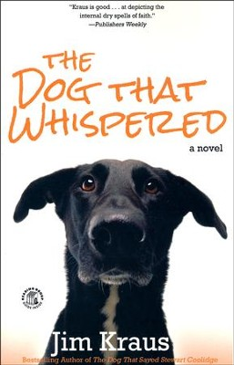 The Dog That Whispered  -     By: Jim Kraus