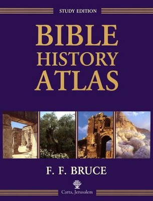 Bible History Atlas  -     By: F.F. Bruce