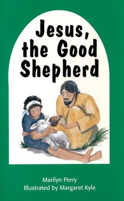 Jesus, the Good Shepherd  -     By: Marilyn Perry     Illustrated By: Margaret Kyle