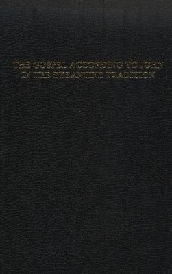 The Gospel According to John in the Byzantine Tradition   -     Edited By: Roderic L. Mullen     By: Edited by Roderic L. Mullen, Simon Crisp & D.C. Parker