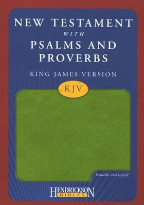 KJV New Testament with Psalms and Proverbs, green   -