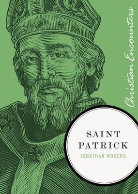 Saint Patrick - eBook  -     By: Jonathan Rogers