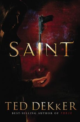 Saint: A Paradise Novel - eBook  -     By: Ted Dekker