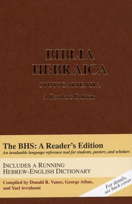 Biblia Hebraica Stuttgartensia: A Reader's Edition [Hardcover]   -     By: Donald R. Vance, George Athas, Yael Avrahami