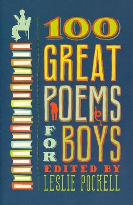 100 Great Poems for Boys  -     By: Leslie Pockell
