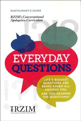 Everyday Questions Curriculum: Participant's Guide   -     By: Drew McNeil, Carson Weitnauer, Ravi Zacharias International Ministries