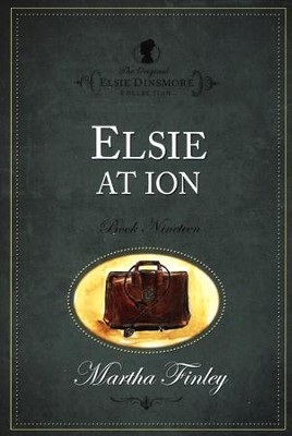Elsie at Ion   -     By: Martha Finley