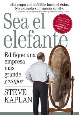 Sea El Elefante (Be the Elephant) - eBook  -     By: Steve Kaplan