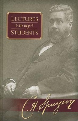 Lectures to My Students (Hendrickson Publishers)   -     By: Charles H. Spurgeon