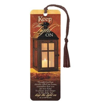 Keep the Light On Bookmark  -