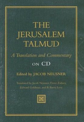 The Jerusalem Talmud: A Translation and Commentary on CD-Rom   -     Edited By: Jacob Neusner, Tzvee Zahavy     By: Edited by Jacob Neusner