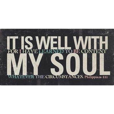 It Is Well With My Soul Plaque  -